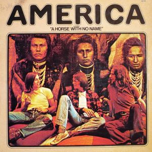America - Horse With No Name