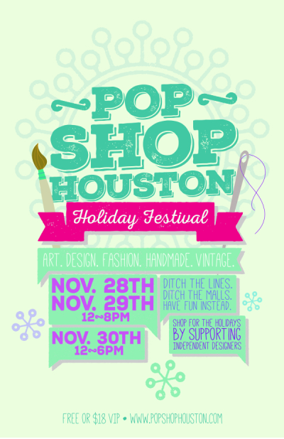 Pop Shop Houston Holiday Festival Poster | Alternatives to the mall Black Friday Weekend | Shop Local Small Business Saturday | Silver Street Studios
