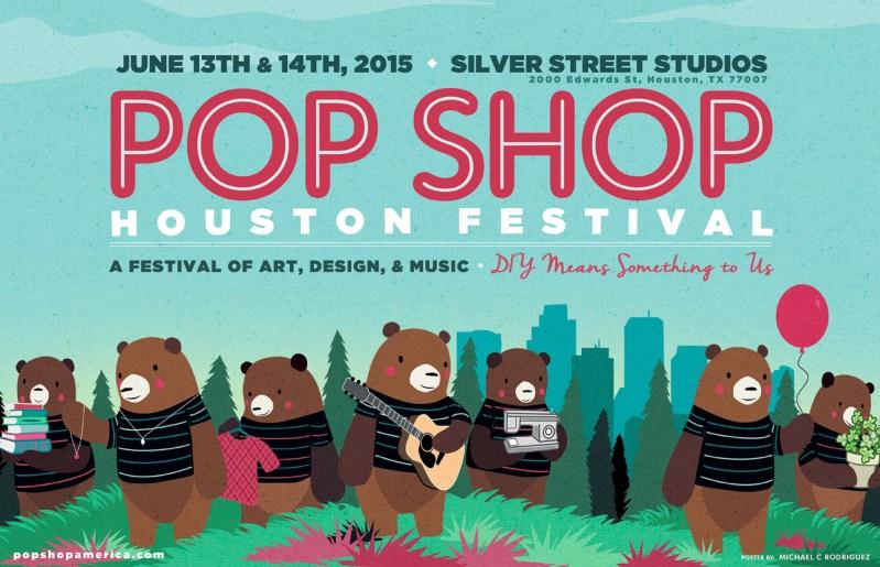 Pop Shop Houston A Festival of Art Design and Music