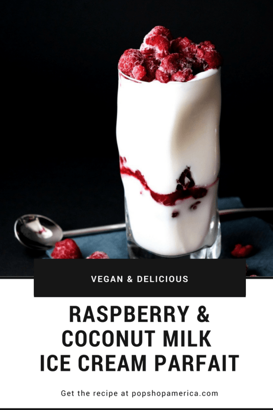 vegan raspberry and coconut milk ice cream parfait recipe title