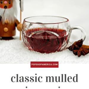 classic mulled wine recipe pop shop america