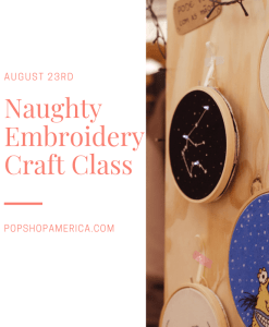 naughty embroidery sewing class houston pop shop america