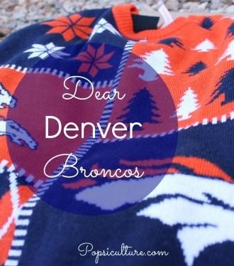 Dear Denver Broncos