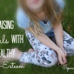 Raising Girls with Healthy Self-Esteem