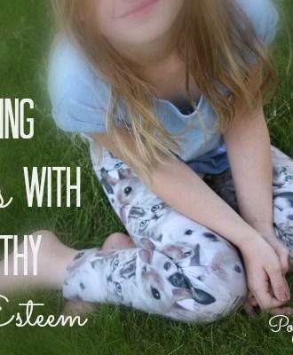 Raising Girls with Healthy Self-Esteem