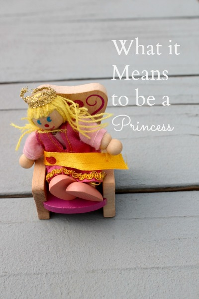 What it Means to be a Princess
