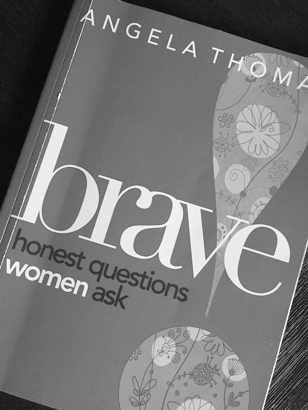 Bible Study Brave Angela Thomas