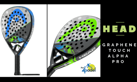 Review Por4Padel: Head Graphene Touch Alpha Pro