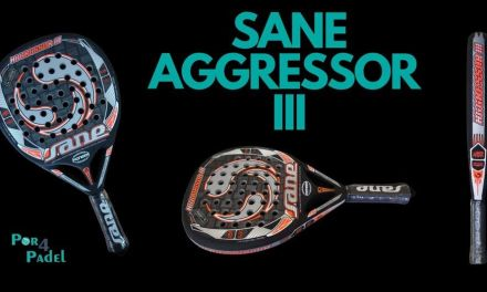Review Por4Padel: Sane Aggressor III Textreme Innegra