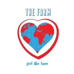The Farm, All Together Now, Feel The Love