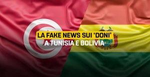 "La fake news sui ""doni"" a Tunisia e Bolivia"
