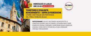 Territorio e comunità in Movimento > Tappa di Pordenone Storie e battaglie dai Portavoce del Friuli Venezia Giulia