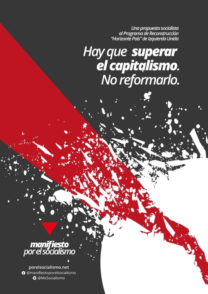 Hay que superar el capitalismo. No reformarlo
