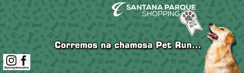 Corremos a Chamosa Pet Run - Santana Parque Shopping ...