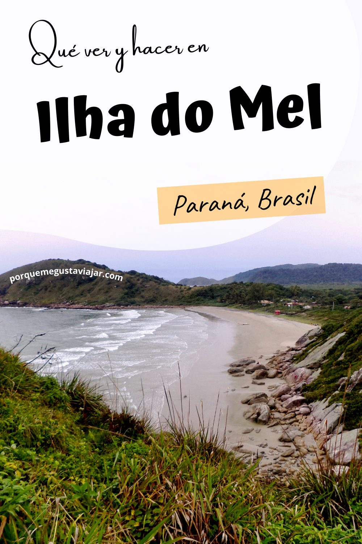Qué ver y hacer en Ilha do Mel