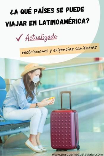 Pin a qué países se puede viajar en Latinoamérica.
