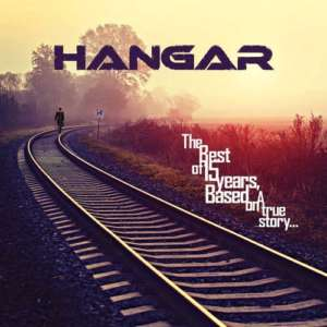 Capa Hangar_The Best Of 15 Years, Based on a True Story...