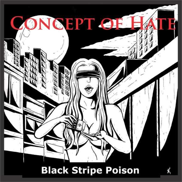 Concept of Hate – Black Stripe Poison