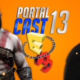 Portal Cast 13 | E3 2017, pode acontecer muitas coisas