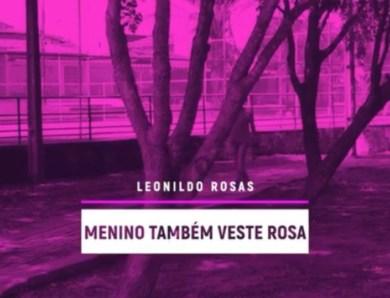 Menino também veste rosa: o novo quadro do Portal do Rosas