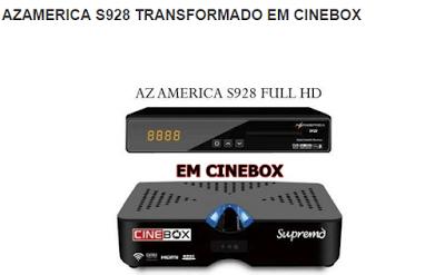 atualizao-azamerica-s928-dia-07-de-julho-de-2018-atualizao-azamerica-s928-hd-em-cinebox-supremo-sks-107w-atualizao-azamerica-s928-dia-07-de-julho-de-2018-portal-dos-receptores--atualizao-e-instalaes