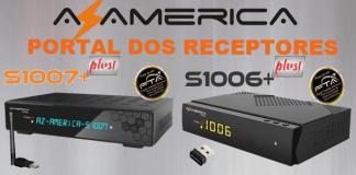 news-sua-nova-atualizao-azamerica-s1006-plus-hd-news-portal-dos-receptores