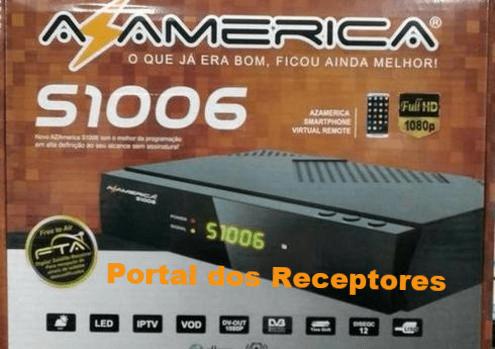 arquivo-de-atualizao-azamerica-s1006-hd-v19818-atualizao-azamerica-s1006-hd-arquivo-de-atualizao-azamerica-s1006-hd-v19818-portal-dos-receptores--atualizao-e-instalaes