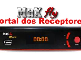 news-nova-atualizao-maxfly-fire-hd-news-portal-dos-receptores