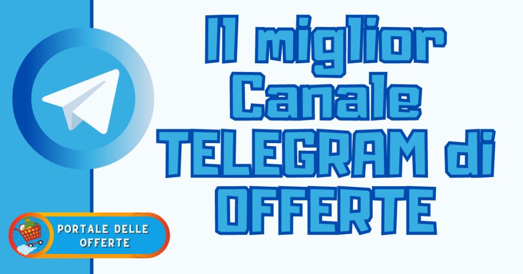 miglior canale telegram di offerte