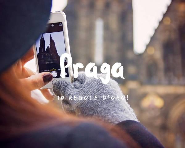 Tre giorni a Praga: 10 regole d'oro!