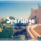 Cosa fare e dove mangiare a Sperlonga