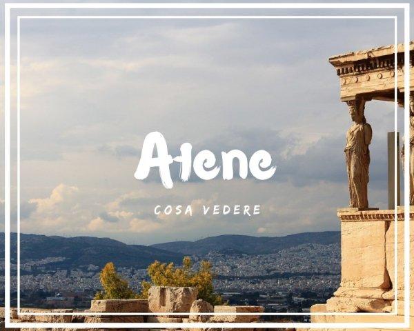 Visitare Atene: 4 luoghi che non tutti conoscono