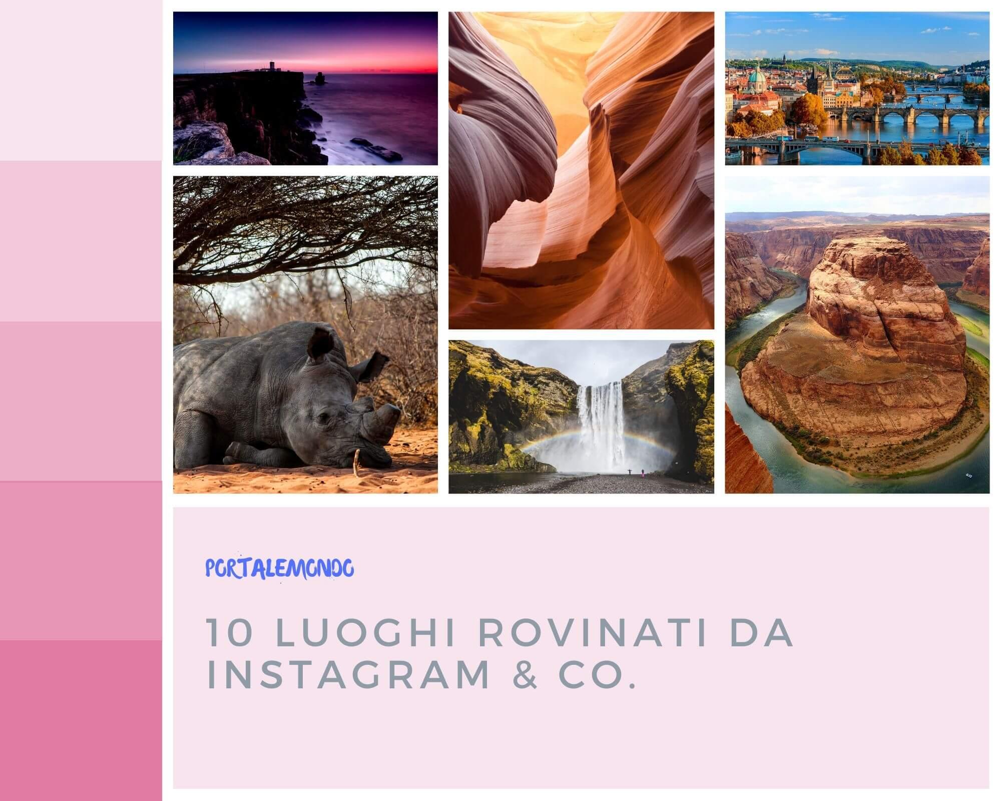 10 Luoghi rovinati da Instagram & Co.