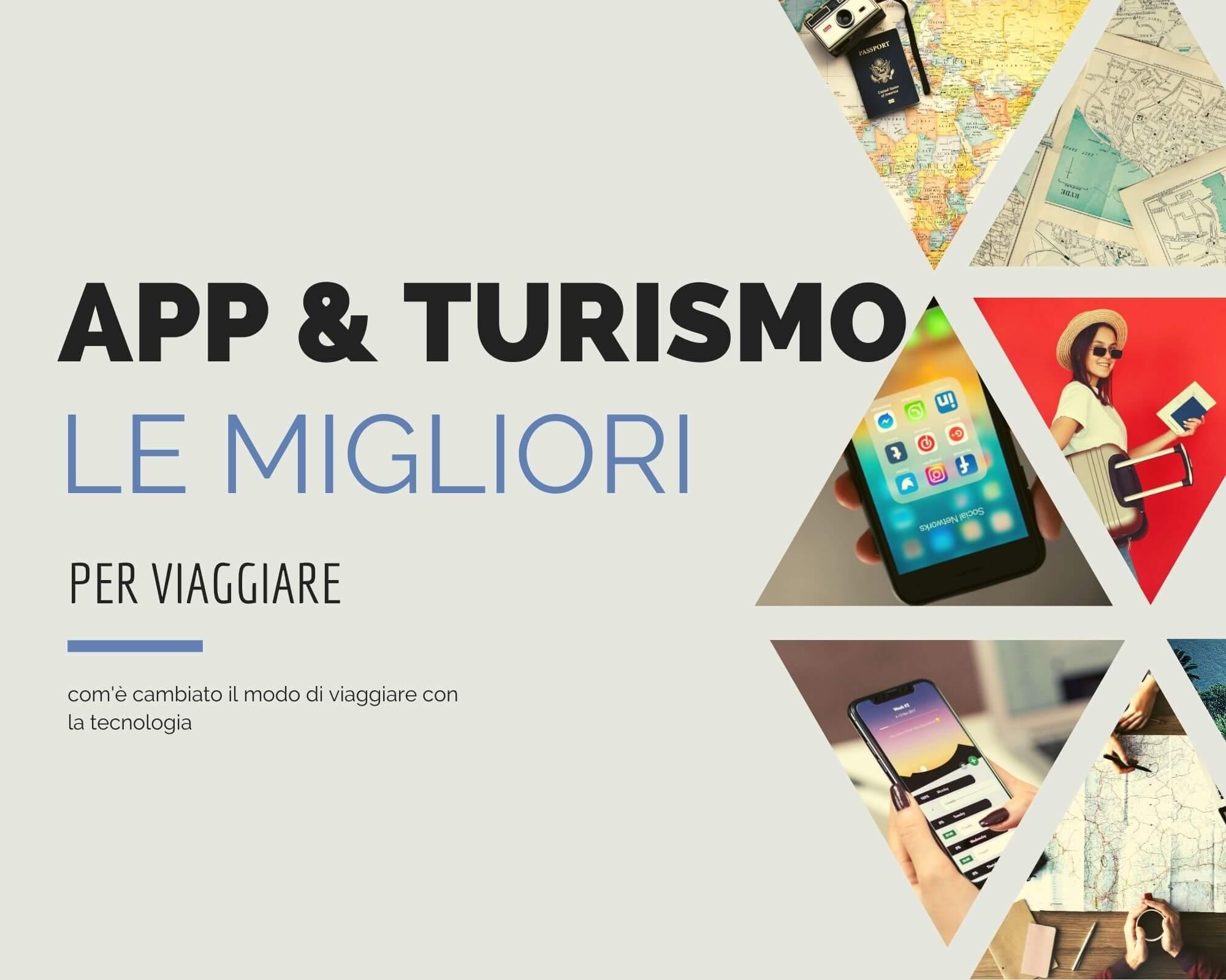 app e turismo come cambia il mondo dei viaggi