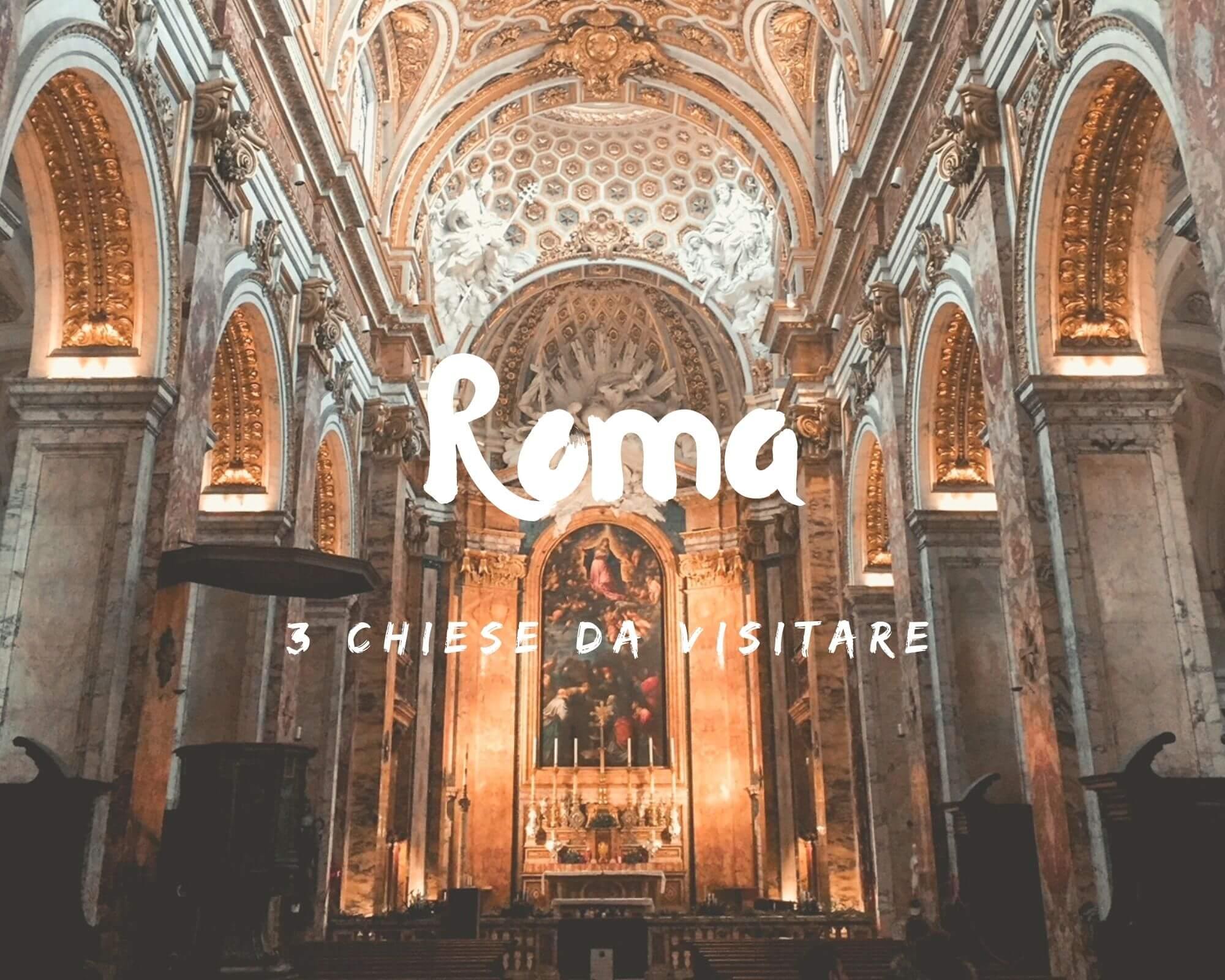 chiese di Roma da visitare