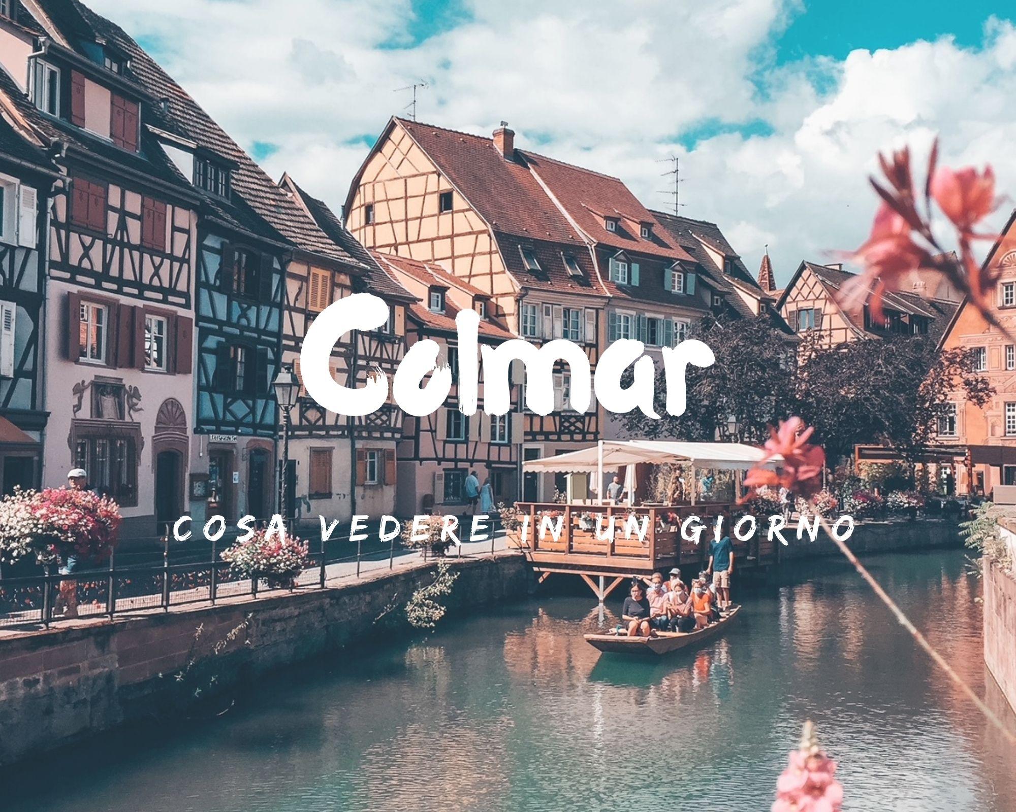 Visitare Colmar in un giorno