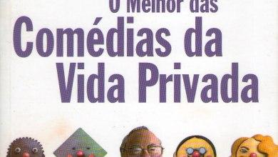 Photo of Crônicas Veríssimo: Gaúchos e cariocas – Comédias da Vida Privada