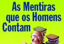 Photo of Crônicas Veríssimo: Trapezista – As Mentiras que os Homens Contam