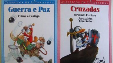 Photo of Clássicos da Literatura Disney Vol. 9 e 10 nas bancas! [Guerra e Paz] [Cruzadas]