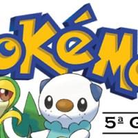 Galeria dos Pokémons da 5ª Geração! (Black & White)