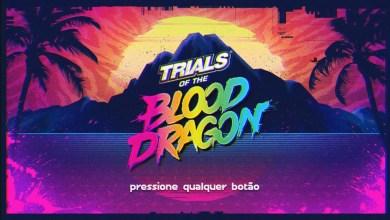 Photo of Trials of the Blood Dragon   Na trilha da insanidade, e isso é bom! (Impressões)