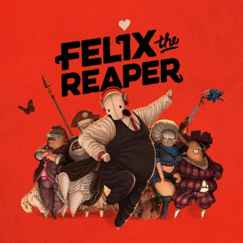 Felix The Reaper 01