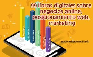 99-libros-digitales-sobre-negocios-online-posicionamiento-web-marketing-y-otros[1]