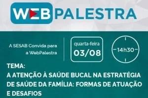 Webpalestra sobre Saúde Bucal
