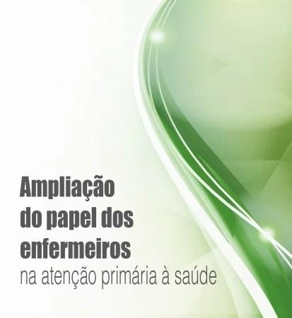 OPAS: lança livro sobre ampliação do papel dos enfermeiros na atenção primária