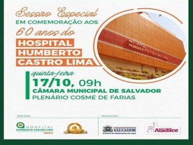 Sessão comemora 60 anos do Hospital Humberto Castro Lima