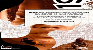 Fiocruz lança Boletim Socioepidemiológico da Covid-19 nas Favelas