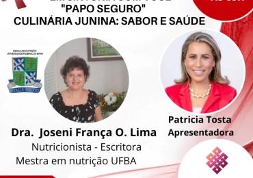 Papo Seguro: Culinária Junina - Sabor e Saúde