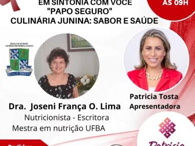 Papo Seguro: Culinária Junina - Sabor e Saúde - Entrevista
