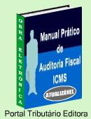 Em dúvida com os créditos e débitos do ICMS? Manual eletrônico atualizável - passo a passo para conferir as rotinas e valores do ICMS! Contém modelos de relatórios de auditoria. Clique aqui para mais informações.